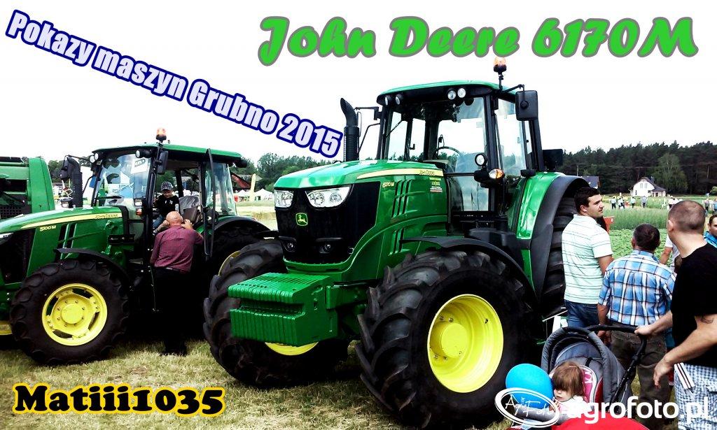 John Deere 6170M - Pokazy Maszyn Rolniczych Grubno 2015