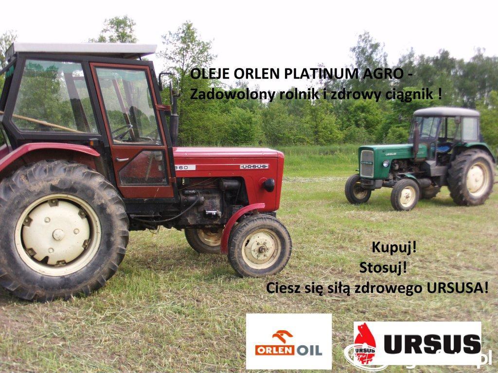 OLEJE ORLEN PLATINUM AGRO - Zadowolony rolnik i zdrowy Ciągnik ! Kupuj! Stosuj! Ciesz się siłą zdrowego URSUSA!