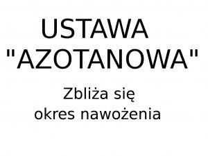 """Rozporządzenie """"azotanowe"""""""