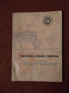 Instrukcja Obsługi Traktora  Zetor 50 Super